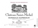 Chateau Saint Michel 2013
