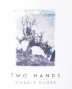 Two Hands Gnarly Dudes Shiraz 2009