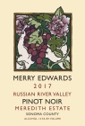 Merry Edwards Pinot Noir Meredith Estate 2017 Russian River Valley