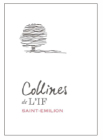 Collines de LIf 2017 Chateau LIf by Jacques Thienpont